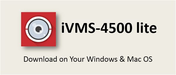 iVMS-4500 lite for PC Windows 7 8 10 Mac Free Download