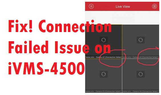 iVMS-4500 Connection Failed
